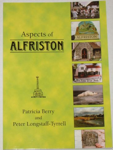 Aspects of Alfriston, by Patricia Berry and Peter Longstaff-Tyrrell
